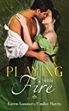 Playing with Fire (Brides of Cottenham Book 3)