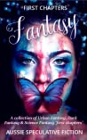 Fantasy (Aussie Speculative Fiction First Chapters, #1)