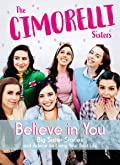 Believe in You: Big Sister Stories and Advice on Living Your Best Life