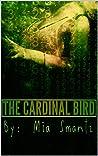 The Cardinal Bird (The Cardinal, #1)