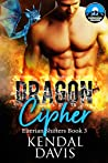 Dragon Cipher (Elterian Shifters, #3)
