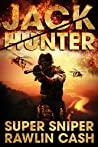 Super Sniper (Jack Hunter #2)