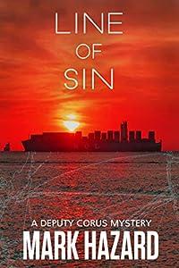 Line of Sin: Deputy Corus Mystery #3