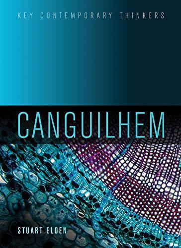 Canguilhem (Key Contemporary Thinkers