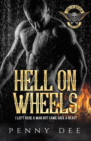 Hell on Wheels (Kings of Mayhem MC, #4)