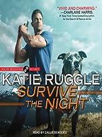 Survive the Night (Rocky Mountain K9 Unit, #3)