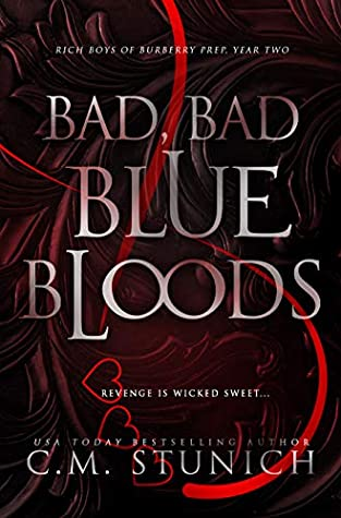 Bad, Bad Bluebloods (Rich Boys of Burberry Prep, #2)