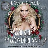 Wicked Wonderland (Looking-Glass Curse, #1)