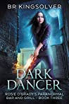 Dark Dancer (Rosie O'Grady's Paranormal Bar and Grill, #3)
