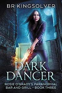 Dark Dancer (Rosie O'Grady's Paranormal Bar and Grill, #3)