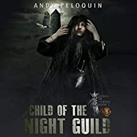 Child of the Night Guild (Queen of Thieves #1)