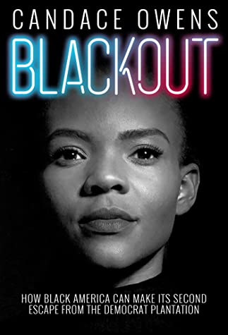 Blackout: How Black America Can Make Its Second Escape from the Democrat Plantation