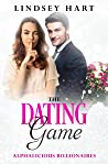 The Dating Game (Alphalicious Billionaires, #5)