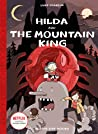 Hilda and the Mountain King (Hilda, #6)