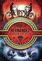 Charlie Hernández  the League of Shadows