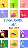 Funny Animal ABC - An Animal ABC Book for Children