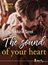 The sound of your heart (The senses #2)