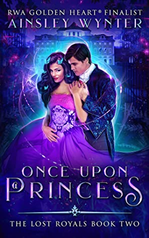 Once Upon a Princess (The Lost Royals Book 2)