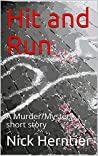 Hit and Run: A Murder/Mystery Short Story