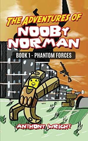 Roblox Nooby Norman S Escape From Prison By Anthony Wright The Adventures Of Nooby Norman Book 2 Prison Life By Anthony Wright