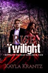 Rise at Twilight (Rituals of the Night #4)