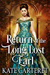 Return of the Long Lost Earl: Historical Regency Romance Mystery
