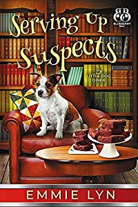 Serving Up Suspects (Little Dog Diner #2)