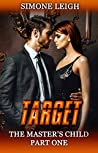 Target  (The Master's Child, #1)