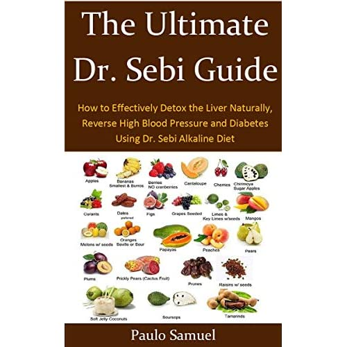 The Ultimate Dr  Sebi Guide: Things you need to Know to Lose