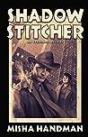 Shadow Stitcher: An Everland Mystery
