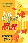 Peas, Carrots and a Red Feather Boa (Peas and Carrots #2)
