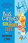 Peas, Carrots and Six More Feet (Peas and Carrots #3)