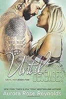 Until December: Until Her/ Until Him