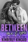 Between Me & You (Remington Medical #3)
