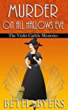 Murder on All Hallows Eve (The Violet Carlyle Mysteries #15)