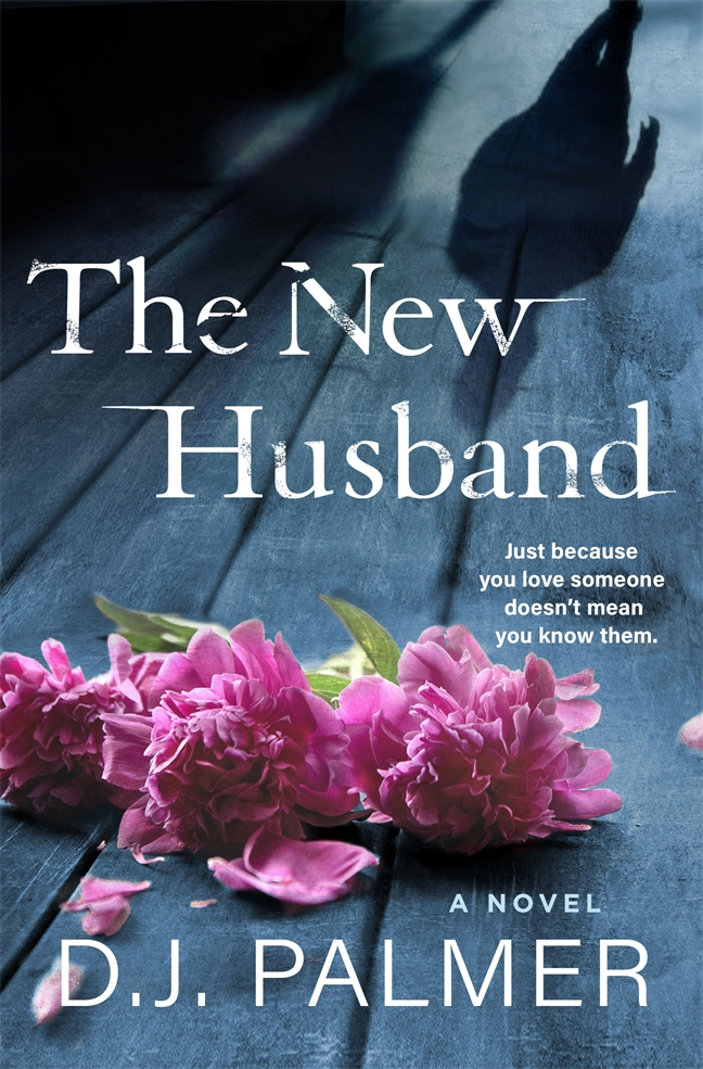 The New Husband - D.J. Palmer