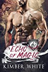 Echo of Magic (Wolfguard Protectors, #2)