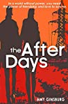 The After Days: A dystopian twist on contemporary fiction