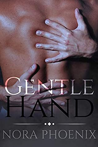 Gentle Hand by Nora Phoenix