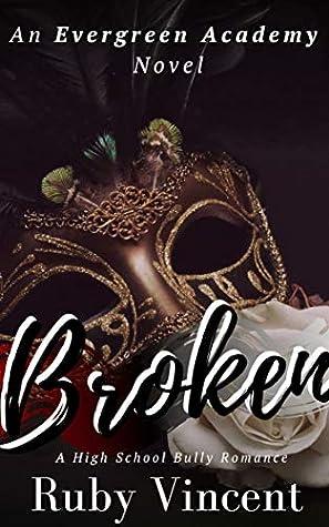 Broken (Evergreen Academy #2)