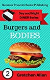 Burgers and Bodies (Day and Night Diner #2)