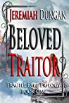 Beloved Traitor (Fragile Fate, #1)