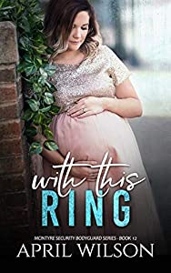 With This Ring (McIntyre Security Bodyguard #9.5)