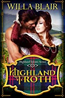 HIGHLAND TROTH (Highland Talents Book 3)