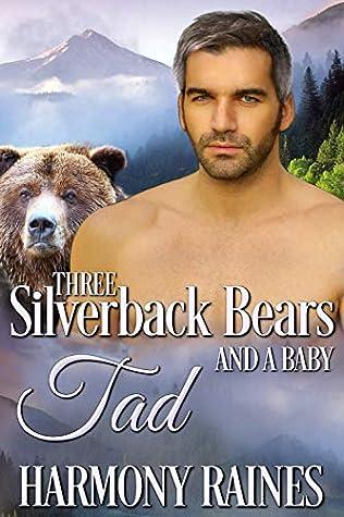 Tad (Three Silverback Bears and a Baby #2)