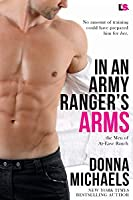 In an Army Ranger's Arms (The Men of At-Ease Ranch, #1)