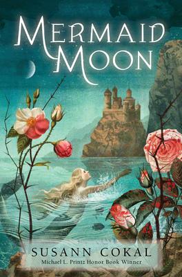 Mermaid Moon - Susann Cokal