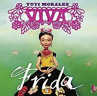 Viva Frida [Spanish]