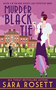 Murder in Black Tie (High Society Lady Detective, #4)