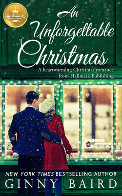 An Unforgettable Christmas by Ginny Baird